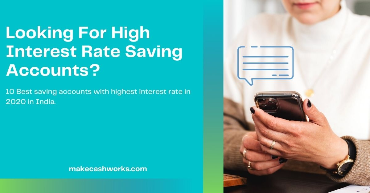 10 high interest saving account in India